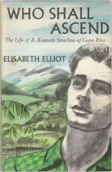 Elisabeth Elliot - Who Shall Ascend