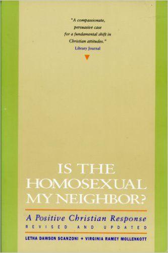 Is the Homosexual My Neighbor